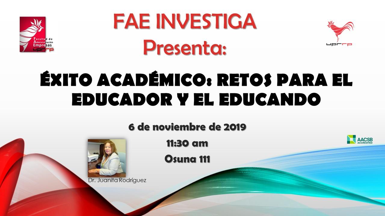 FAE Investiga presenta: Éxito académico: retos para el educador y el educando @ Osuna 111