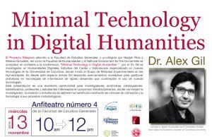 Minimal Technology in Digital Humanities - Dr. Alex Gil