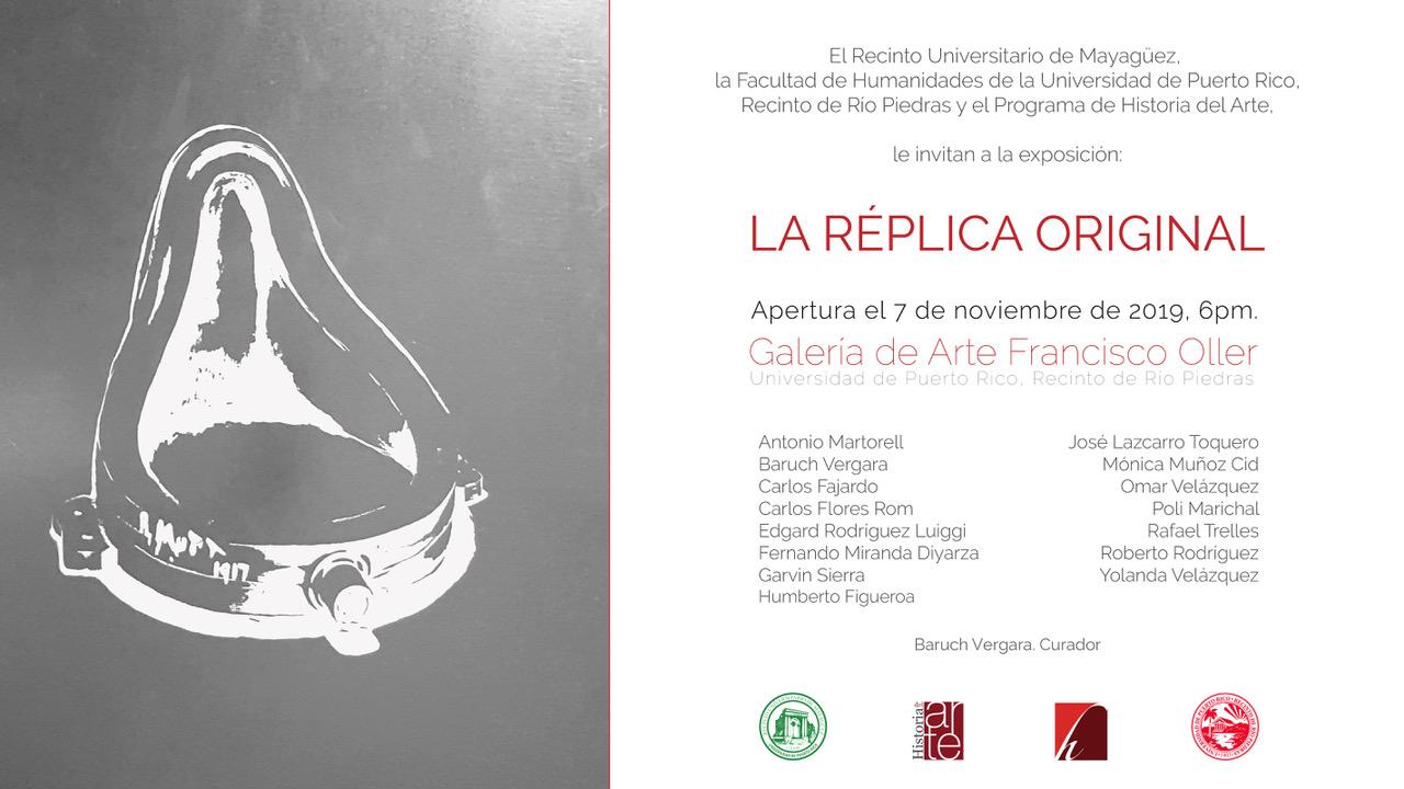 Exposición: La Réplica Original @ Galería de Arte Francisco Oller