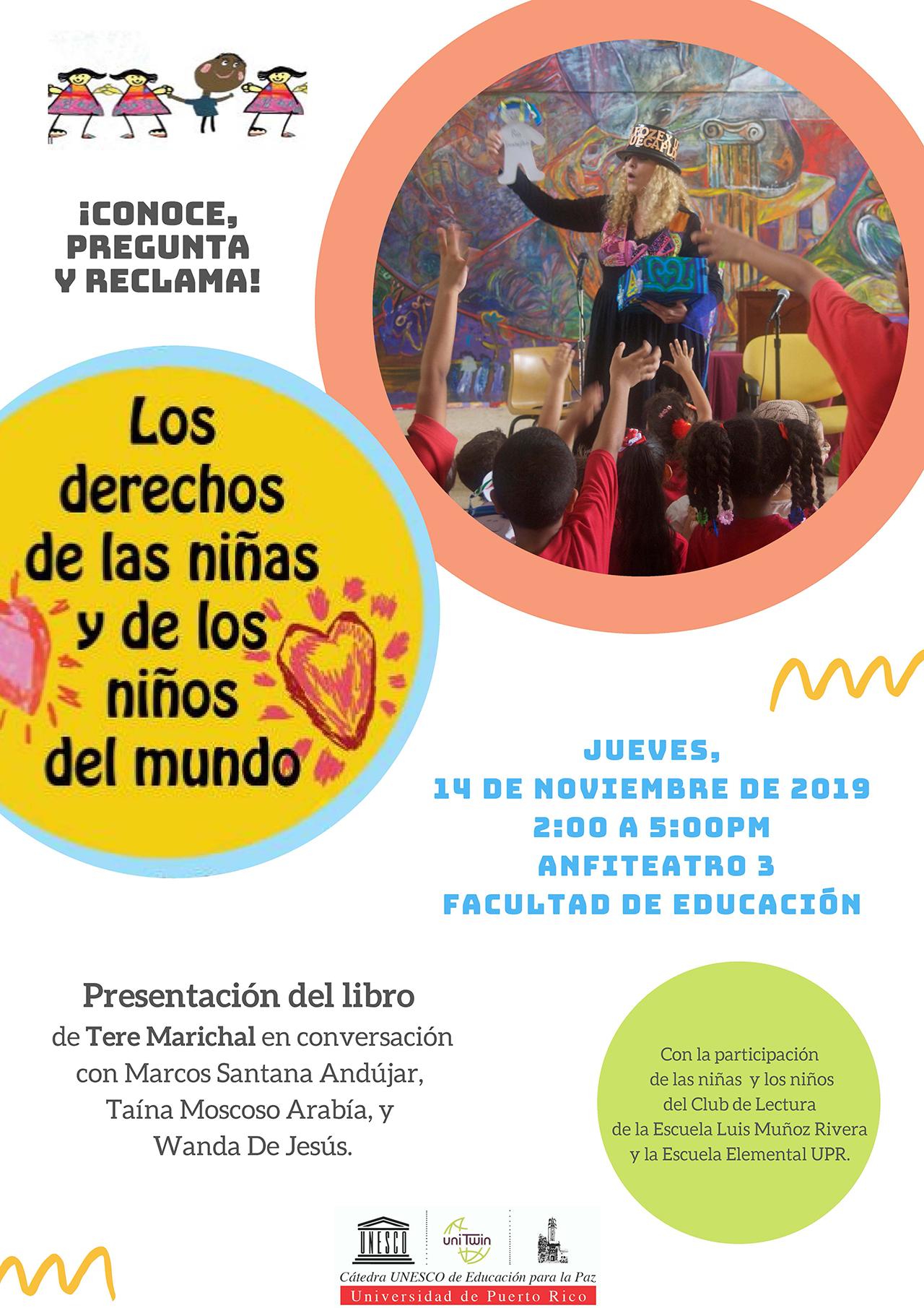 """Presentación libro: """"Los derechos de las niñas y los niños del mundo"""" @ Anfiteatro #3 Facultad de Educacion"""