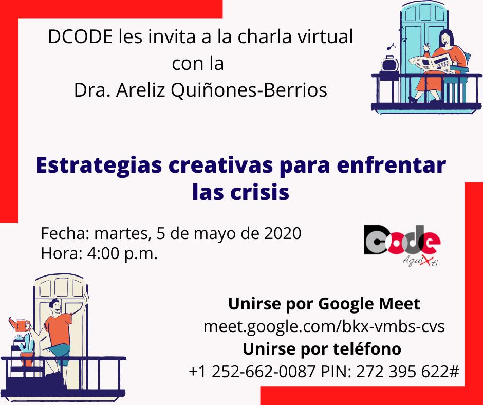 Charla Virtual: Estrategias creativas para enfrentar la crisis @ meet.google.com/bkx-vmbs-cvs