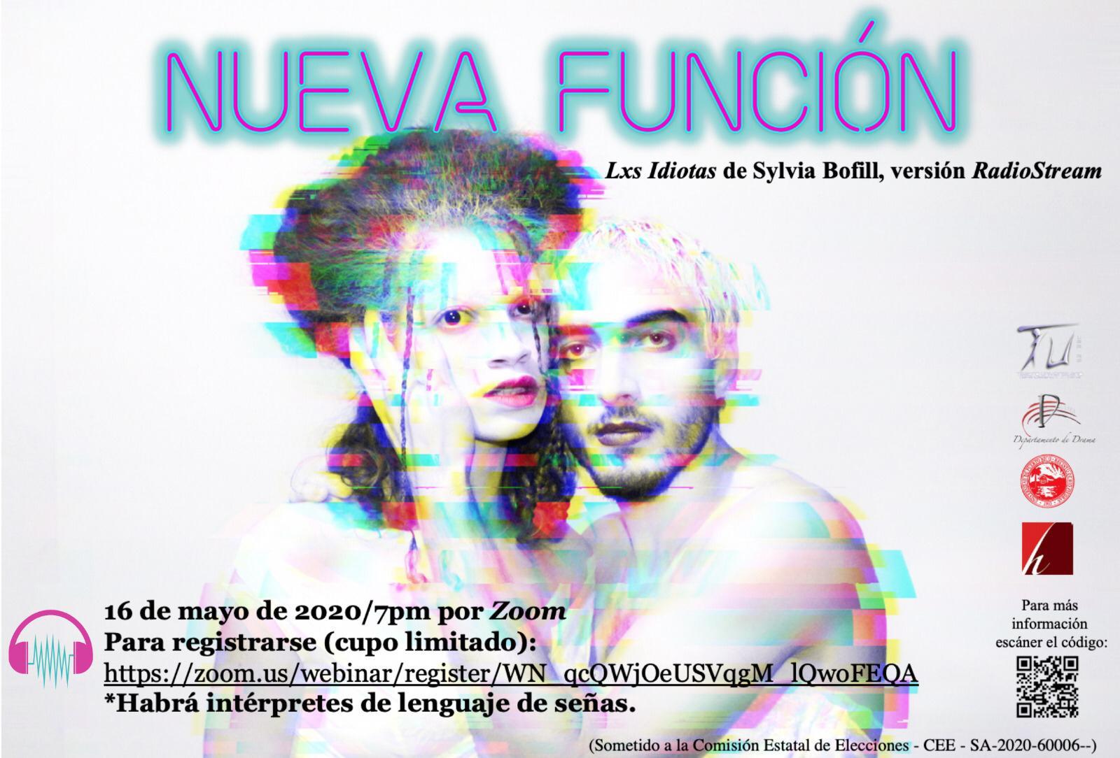 Nueva Función: Lxs Idiotas de Sylvia Bofill, version RadioStream @ https://zoom.us/webinar/register/WN_qcQWjOeUSVqgM_lQwoFEQA