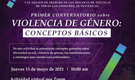 Universidad de Puerto Rico inicia Ciclo de Eventos Educativos para erradicar la Violencia de Género