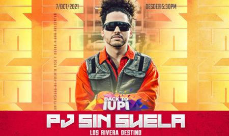 PJ Sin Suela y Los Rivera Destino este jueves en la IUPI